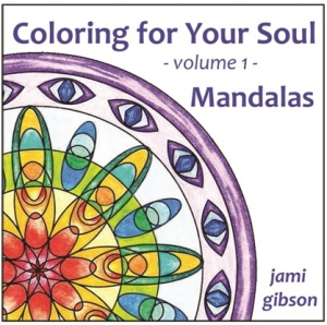 Coloring for Your Soul Volume 1