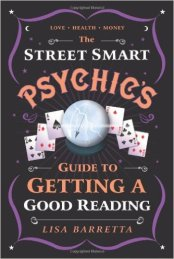 Street Smart Psychics Guide to Getting a Good Reading Book