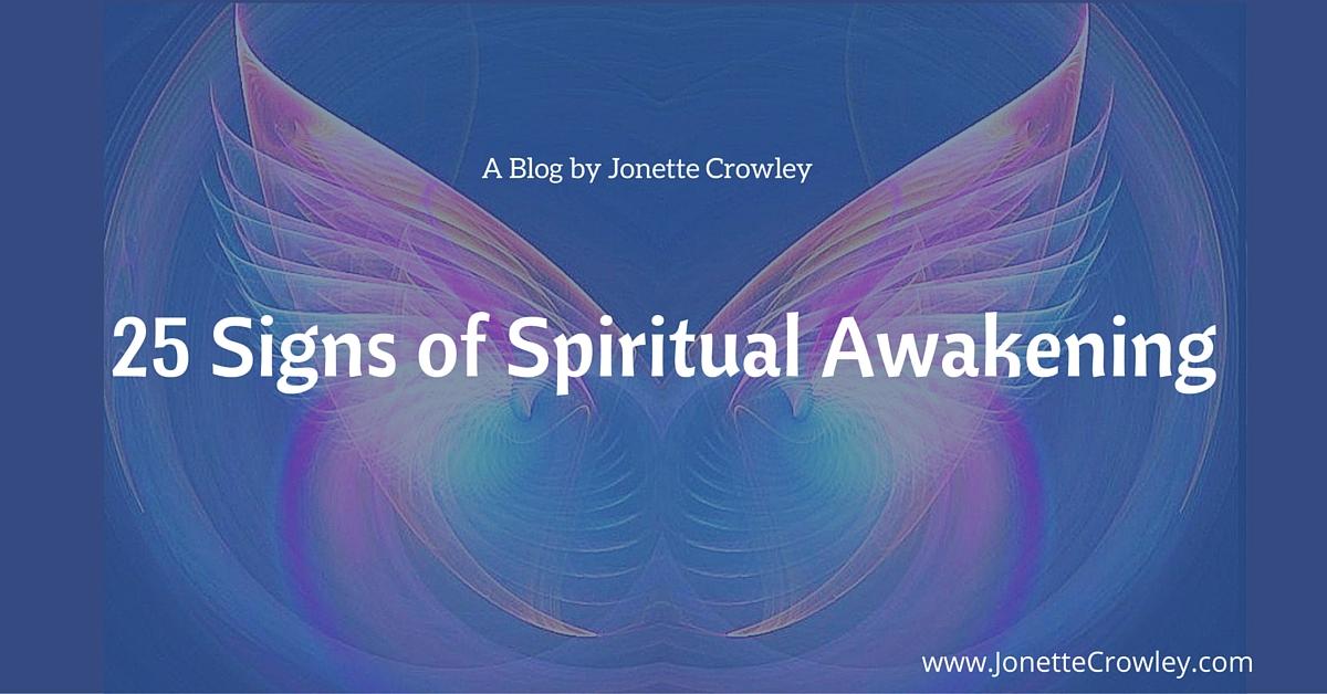 25 Signs of SpiritualAwakening