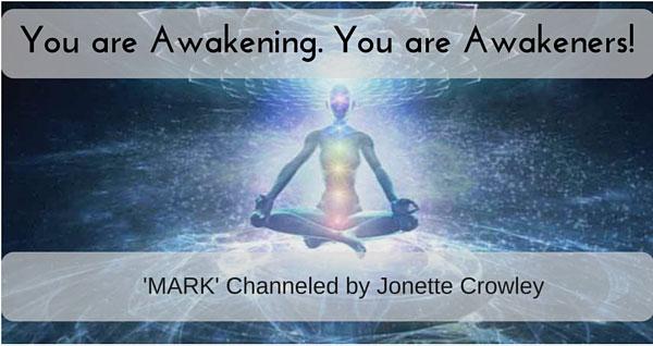 You are Awakening! You areAwakeners!