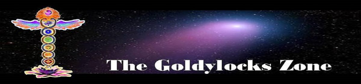 The Goldylocks Zone