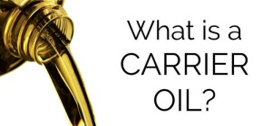 what-is-a-carrier-oil