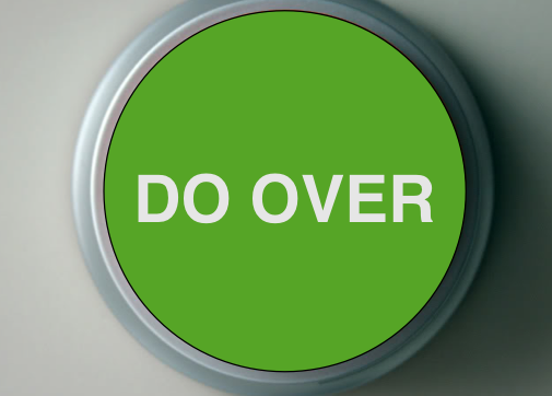 THE DO-OVER …
