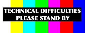 Technical Difficulties Banner